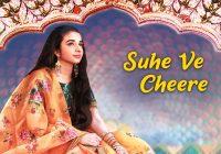 Suhe ve Cheere Waleya Song Lyrics